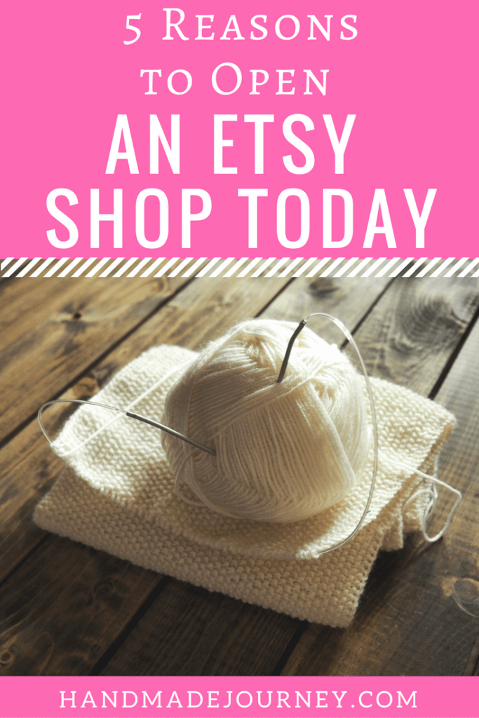 Starting an Etsy shop is a great way to sell your handmade products. I'm sharing my top reasons that you should start an Etsy shop today!