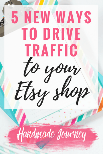 Tired of using the same old methods to drive traffic to your Etsy shop? Check out 5 new tips to try to increase your views and your sales.
