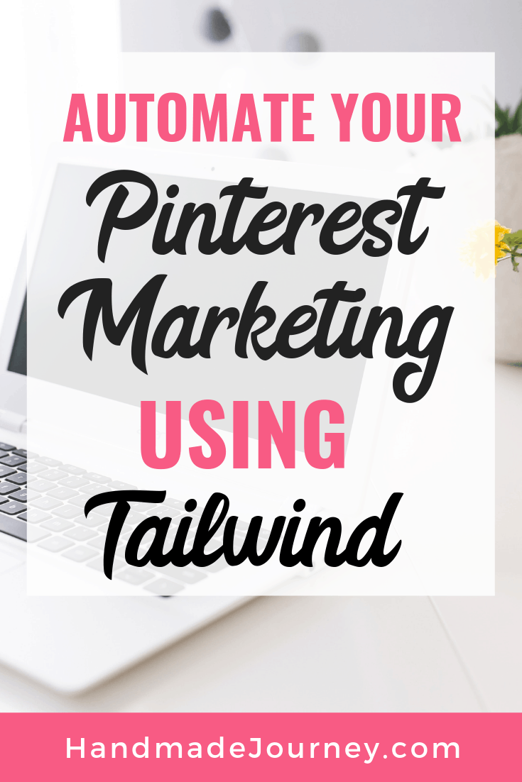Automate your Pinterest with Tailwind